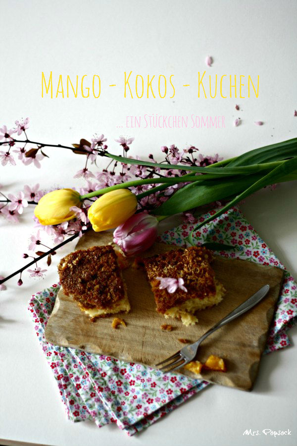 """Mango-Kokos-Kuchen aus Callweys """"Sommerküche"""" - ein Highlight auch ..."""